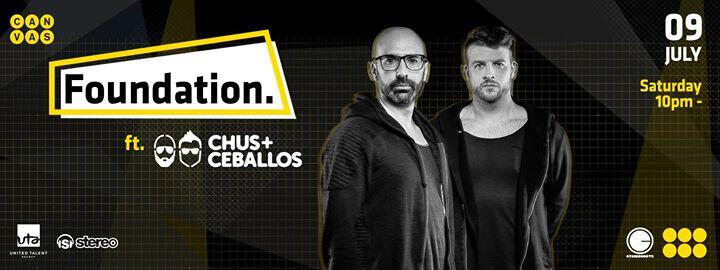 Foundation. ft. Chus + Ceballos (ES)