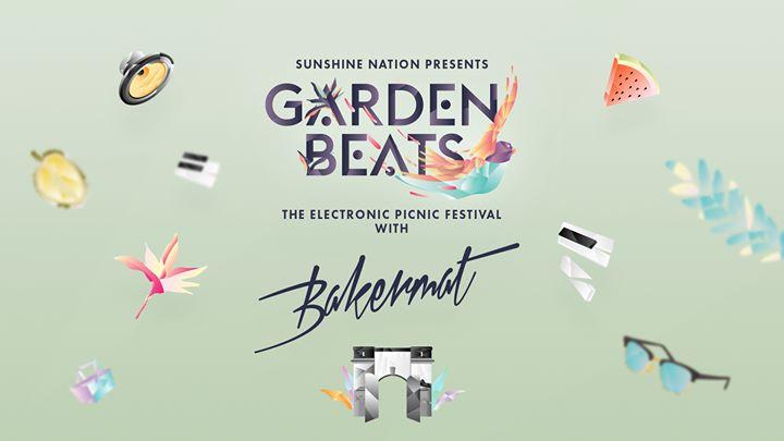 Garden Beats Festival 2016 Vol.2 with Bakermat (NED)