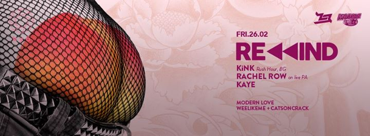 REWIND feat. KiNK (BG) + RACHEL ROW // Modern Love