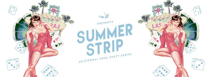 Summer Strip: An Eternal Pool Party Series