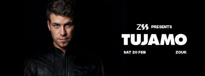 Zouk Soundsystem Presents Tujamo
